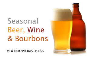 Seasonal Beer, Wine and Bourbons